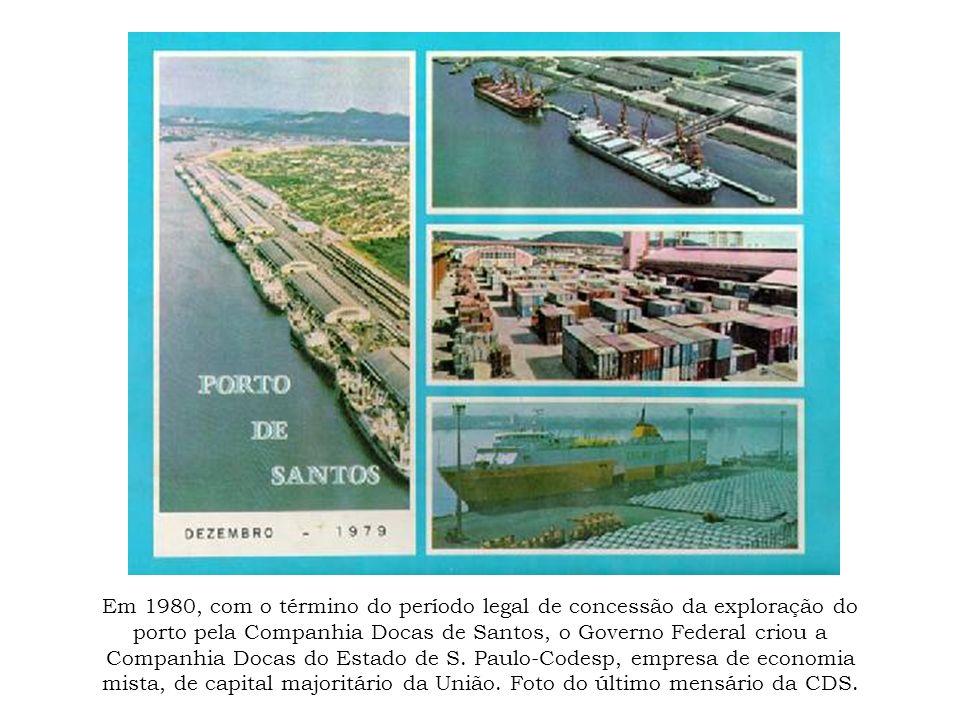 Em 1980, com o término do período legal de concessão da exploração do porto pela Companhia Docas de Santos, o Governo Federal criou a Companhia Docas do Estado de S.
