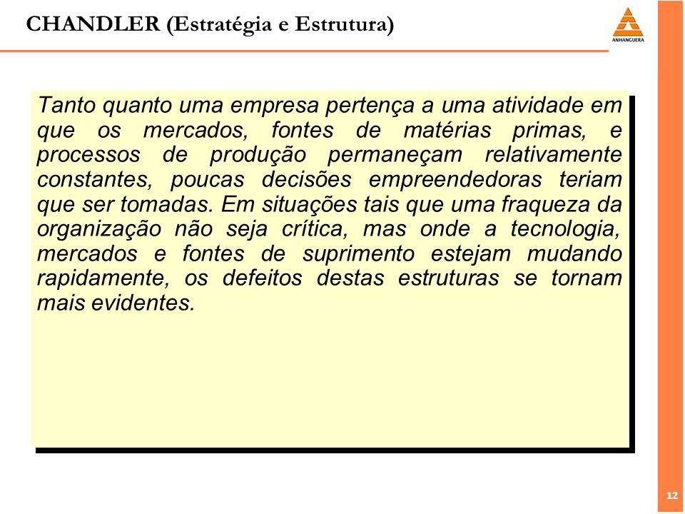 CHANDLER (Estratégia e Estrutura)