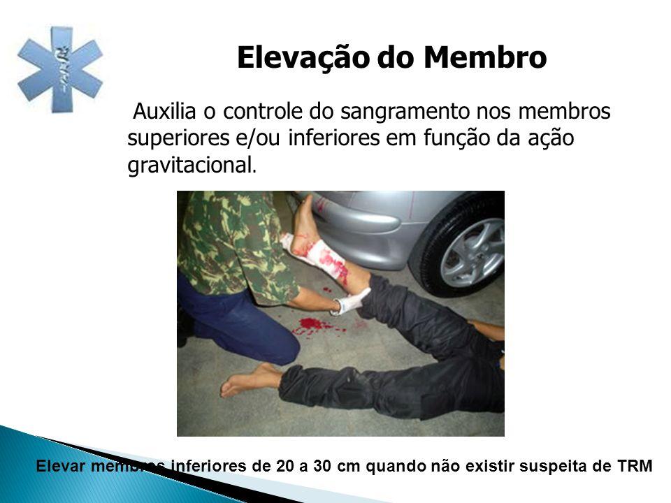 Elevação do Membro Auxilia o controle do sangramento nos membros superiores e/ou inferiores em função da ação gravitacional.