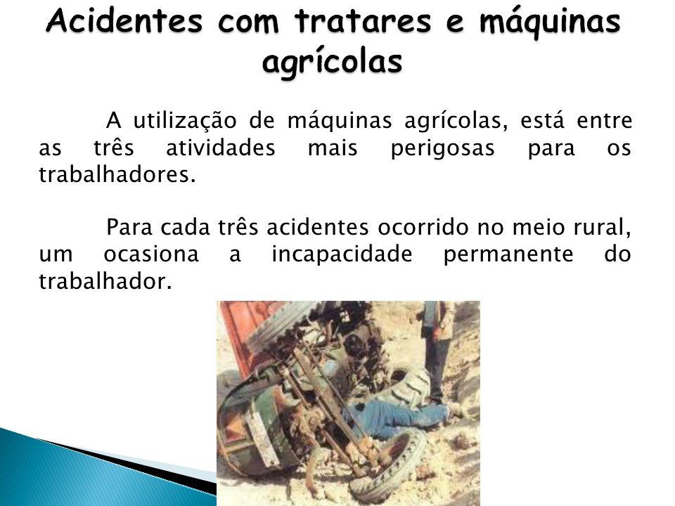Acidentes com tratares e máquinas agrícolas