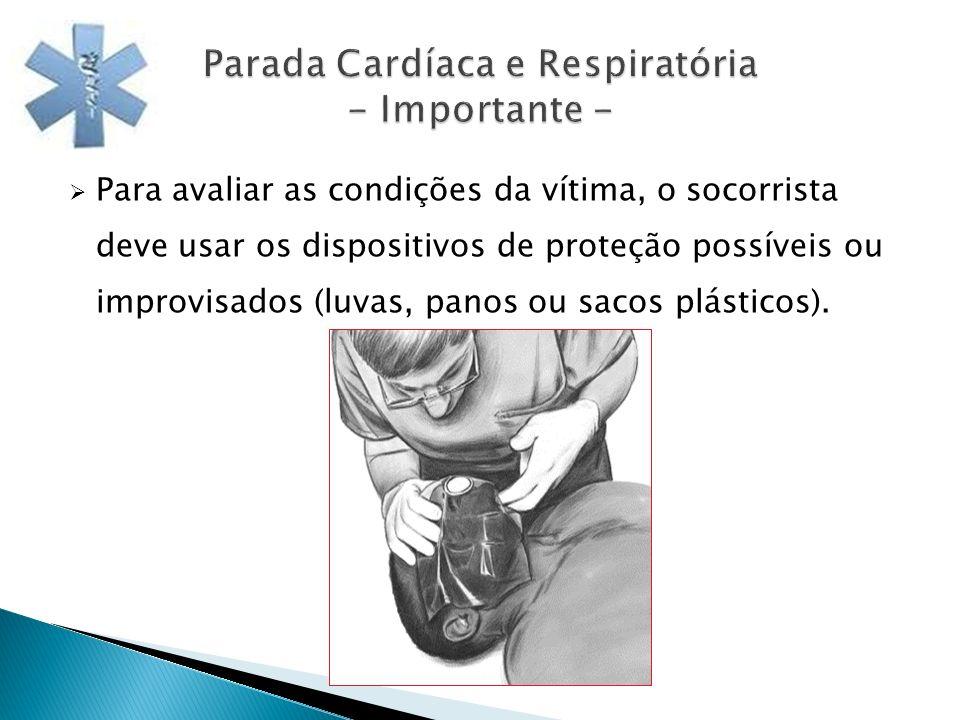 Parada Cardíaca e Respiratória - Importante -