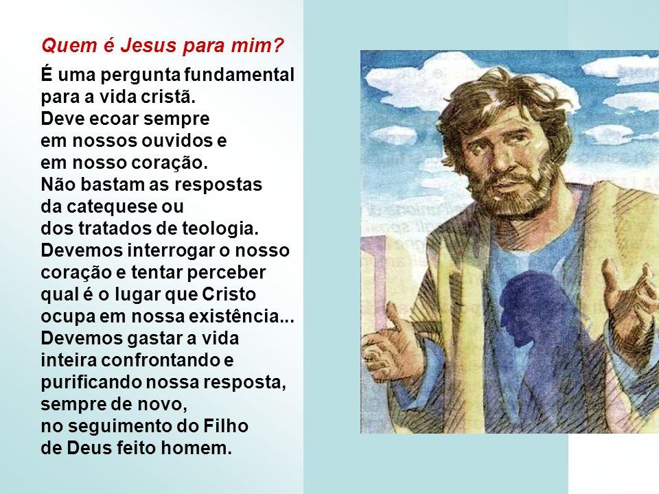 Quem é Jesus para mim É uma pergunta fundamental para a vida cristã.
