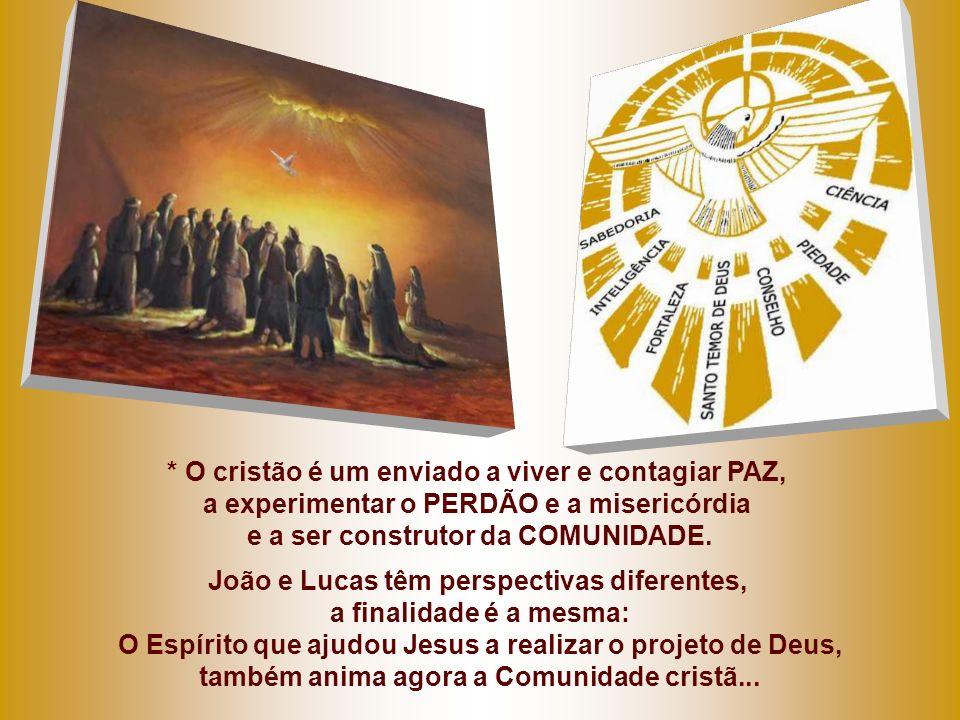 * O cristão é um enviado a viver e contagiar PAZ,