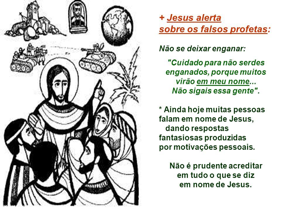 sobre os falsos profetas: