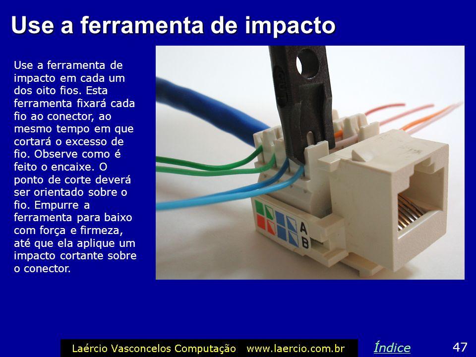 Use a ferramenta de impacto