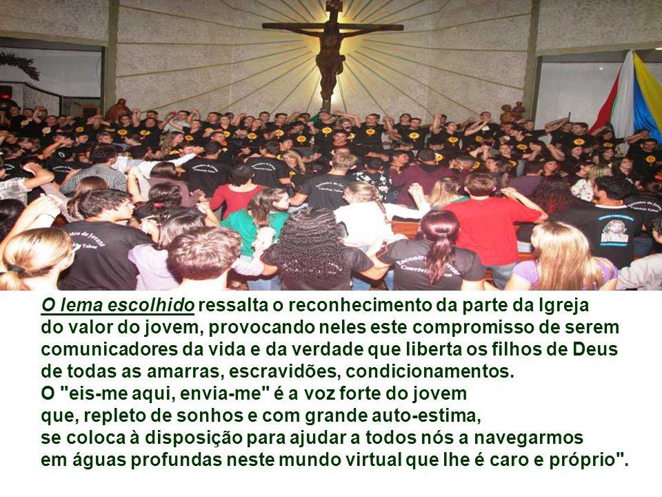 O lema escolhido ressalta o reconhecimento da parte da Igreja