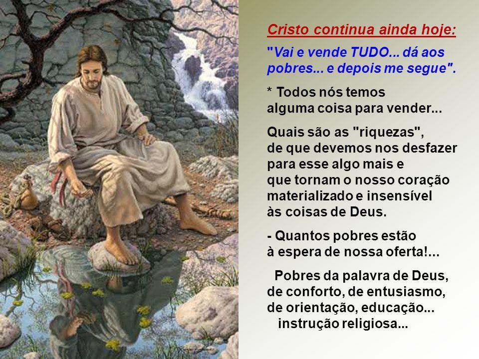 Cristo continua ainda hoje: