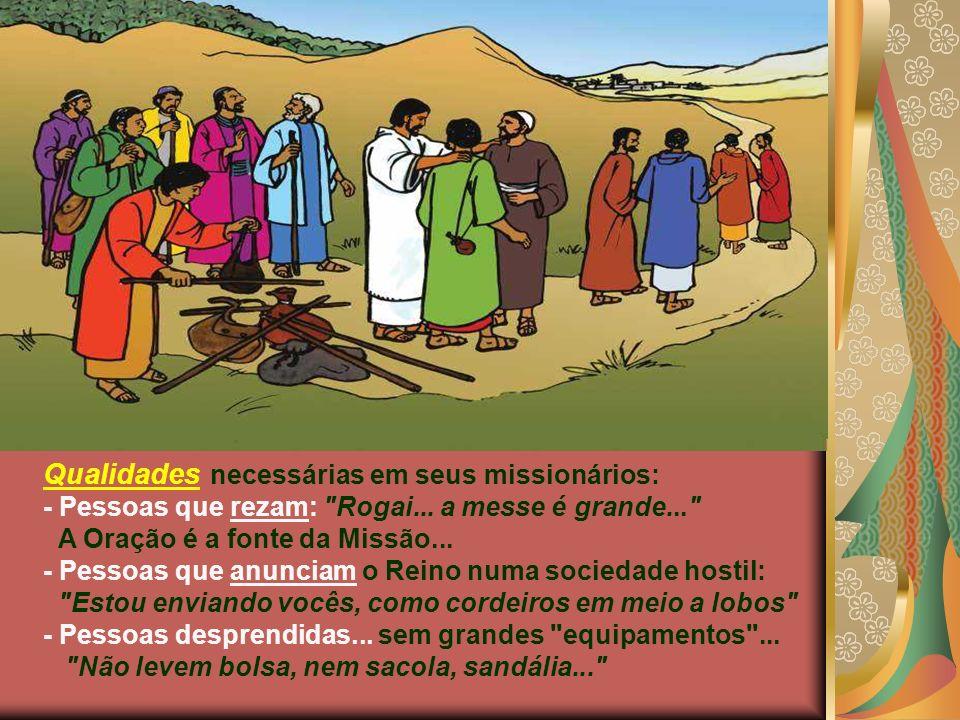 Qualidades necessárias em seus missionários: