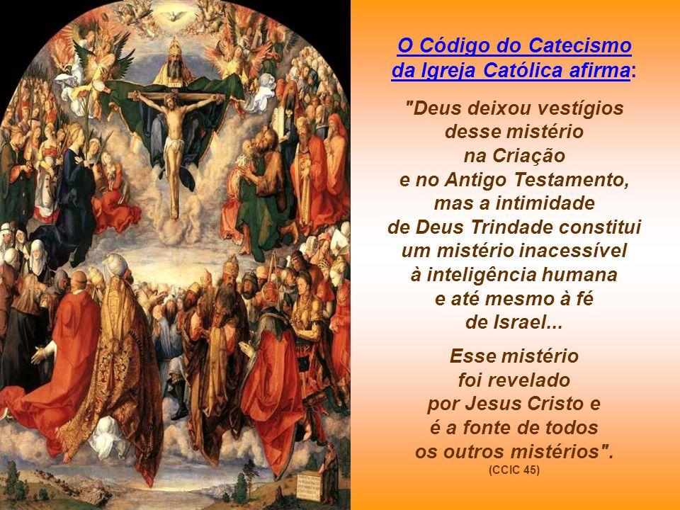 O Código do Catecismo da Igreja Católica afirma: