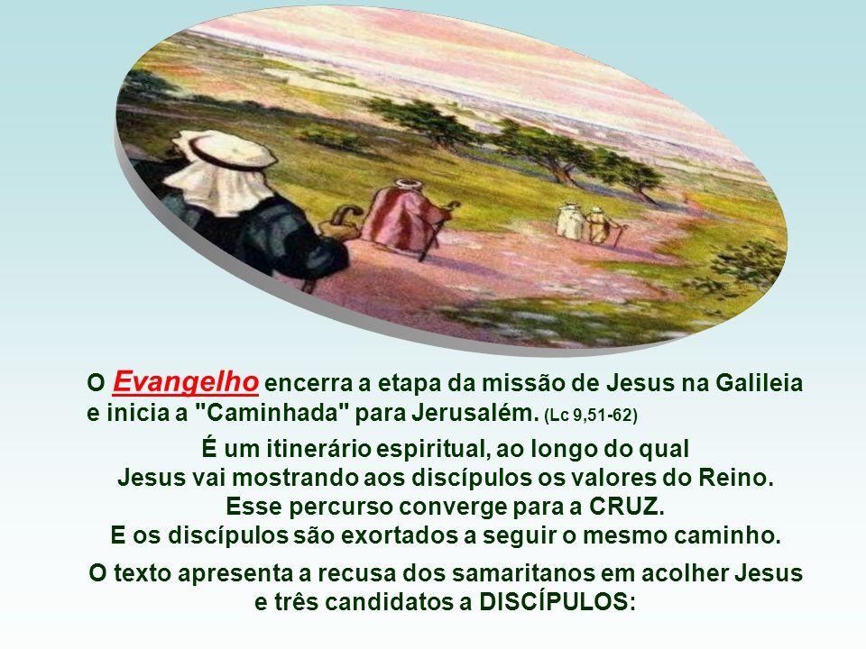 O Evangelho encerra a etapa da missão de Jesus na Galileia