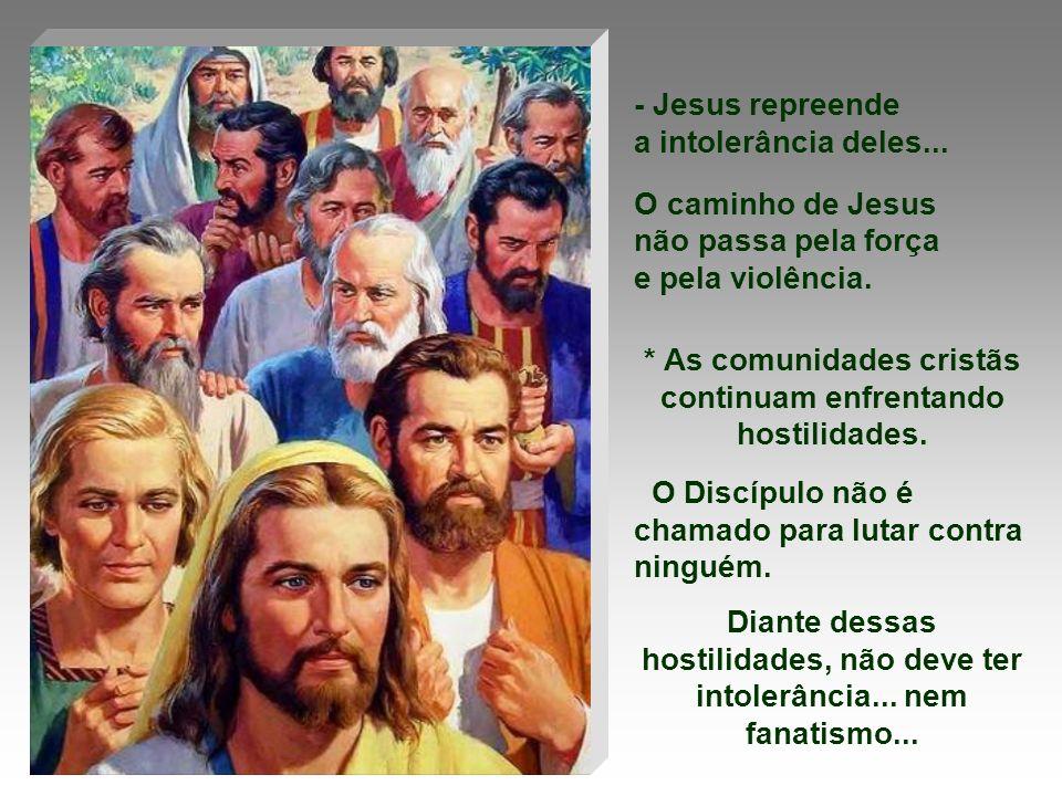 * As comunidades cristãs continuam enfrentando hostilidades.