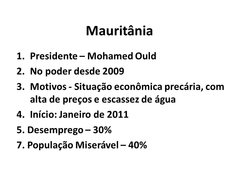 Mauritânia Presidente – Mohamed Ould No poder desde 2009