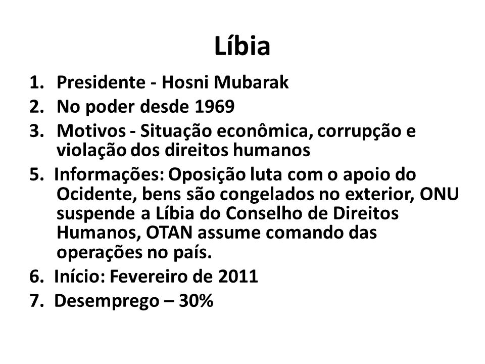 Líbia Presidente - Hosni Mubarak No poder desde 1969