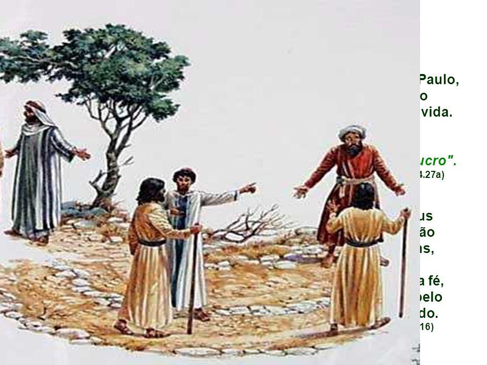 que fez de Cristo o centro de sua vida.