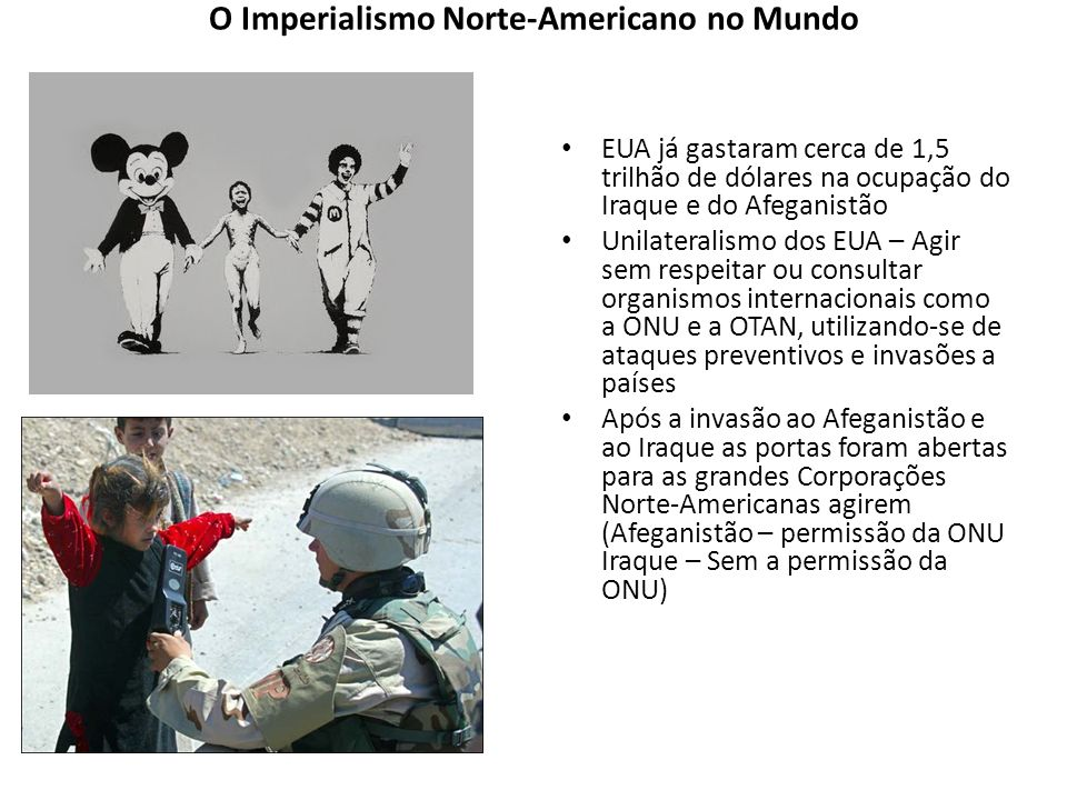 O Imperialismo Norte-Americano no Mundo