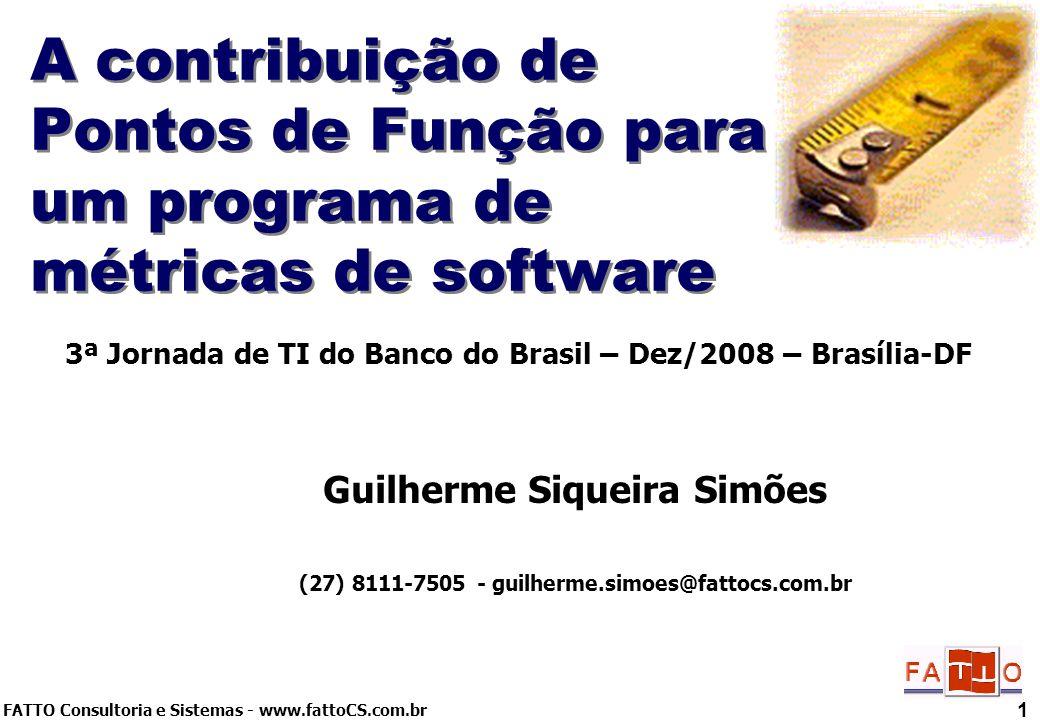 A contribuição de Pontos de Função para um programa de métricas de software