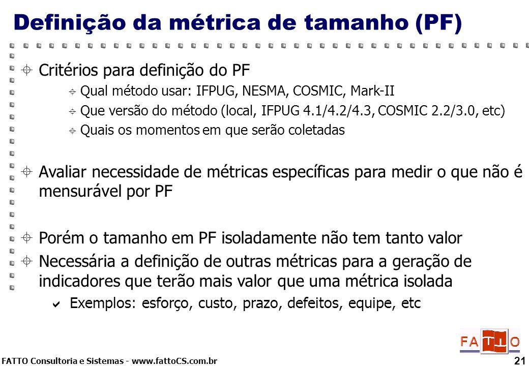 Definição da métrica de tamanho (PF)
