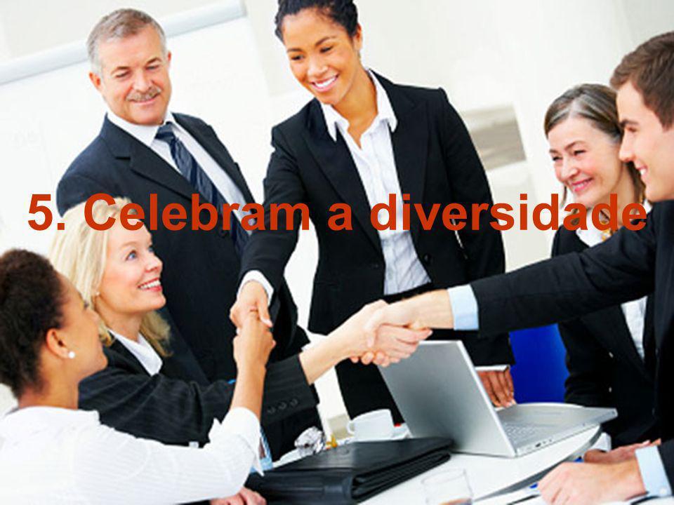 5. Celebram a diversidade