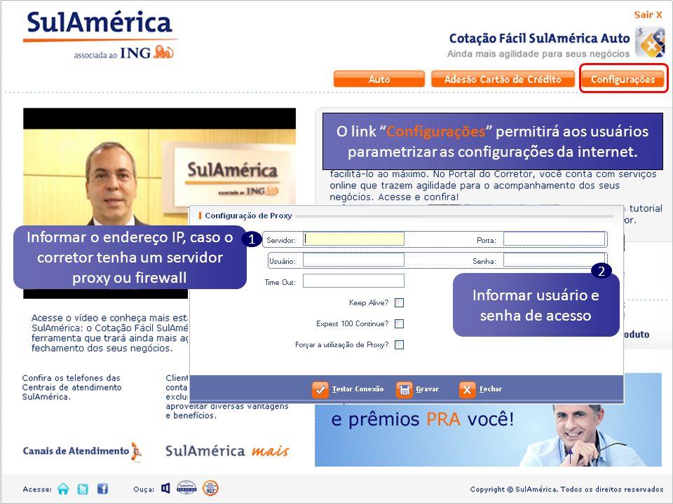 Informar usuário e senha de acesso