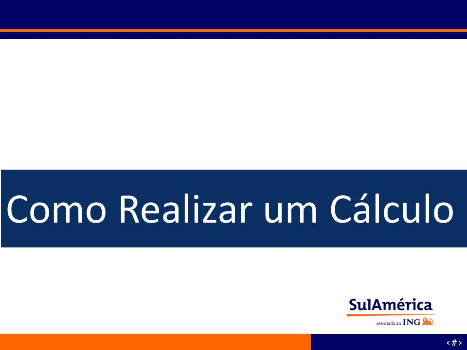 Como Realizar um Cálculo