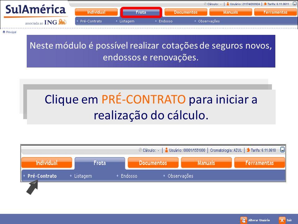 Clique em PRÉ-CONTRATO para iniciar a realização do cálculo.