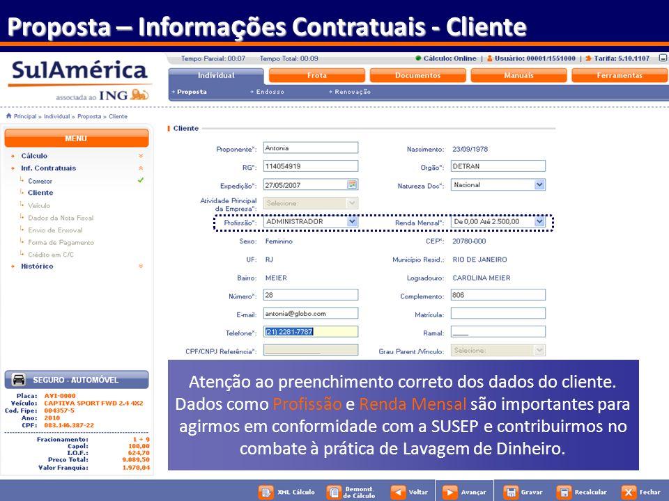 Atenção ao preenchimento correto dos dados do cliente.