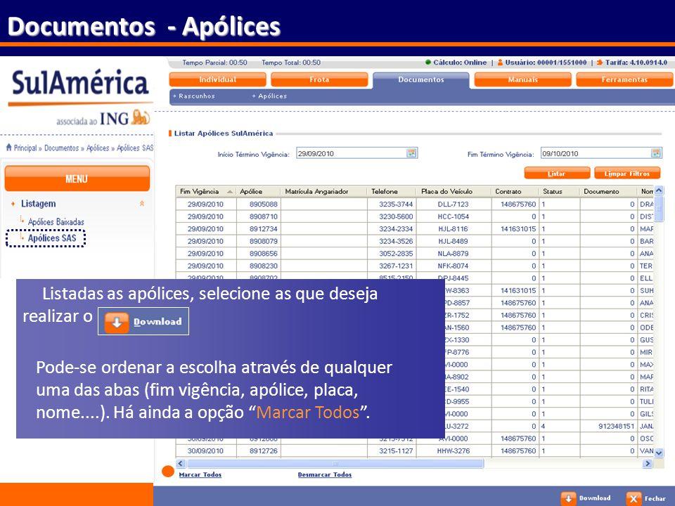 Documentos - Apólices Listadas as apólices, selecione as que deseja realizar o.