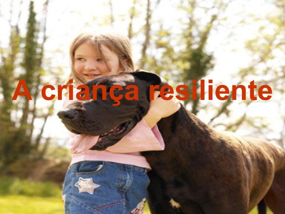 A criança resiliente