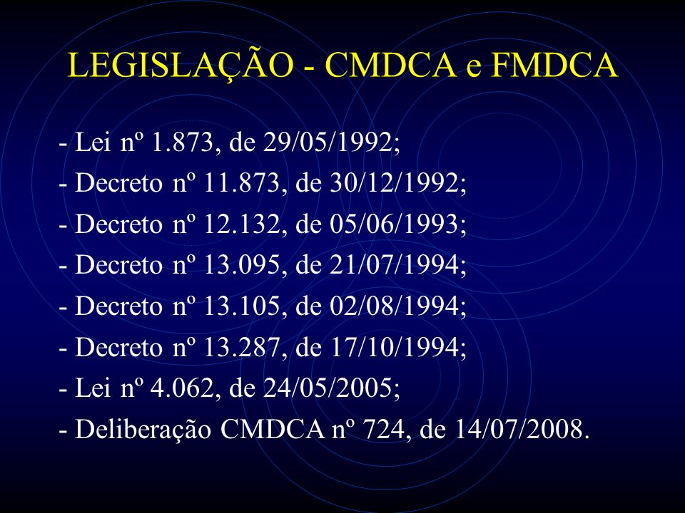 LEGISLAÇÃO - CMDCA e FMDCA