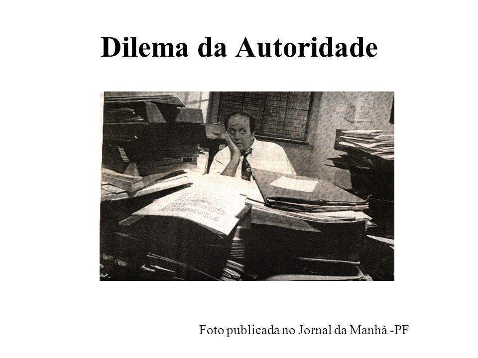 Dilema da Autoridade Foto publicada no Jornal da Manhã -PF