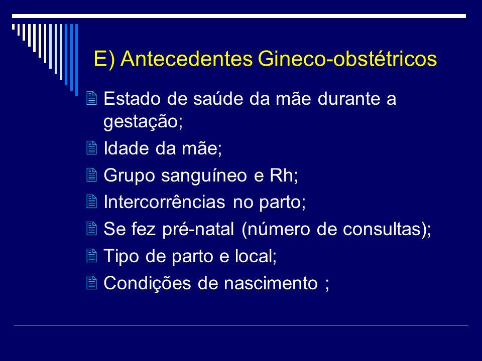 E) Antecedentes Gineco-obstétricos