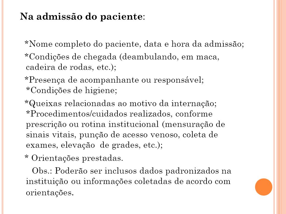 Na admissão do paciente: