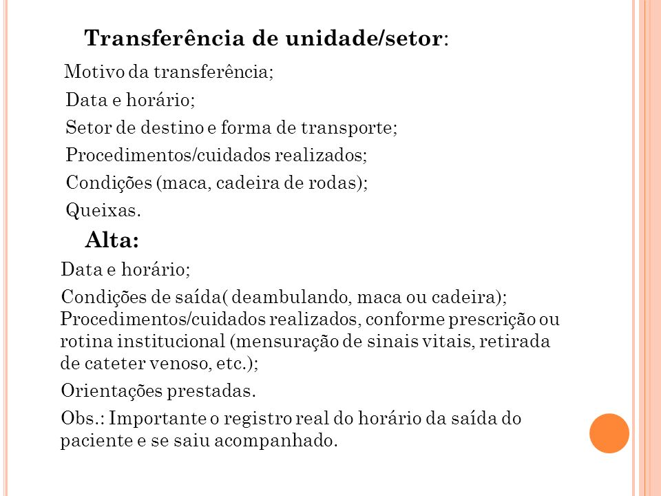 Transferência de unidade/setor: Motivo da transferência;