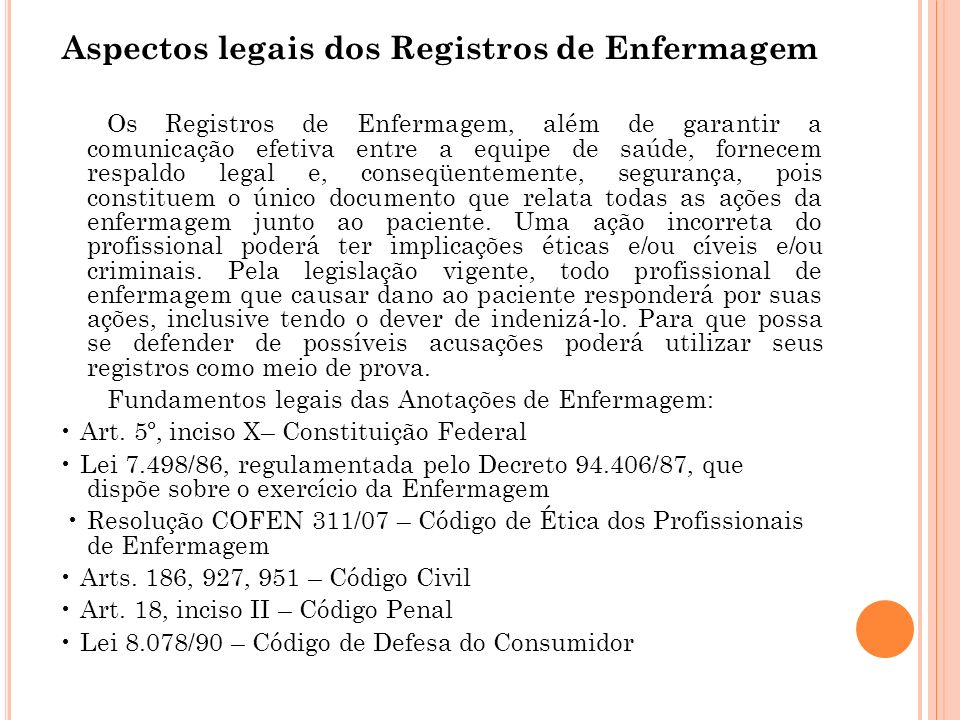 Aspectos legais dos Registros de Enfermagem