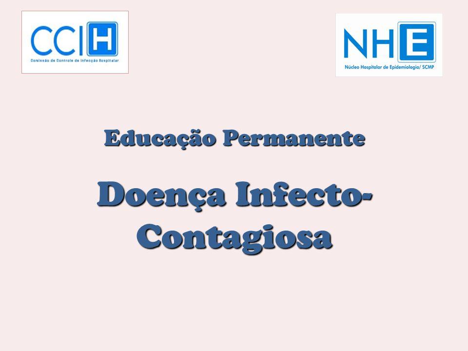 Doença Infecto-Contagiosa