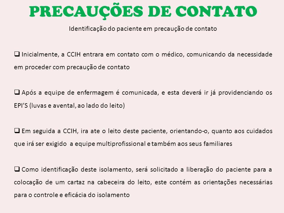 Identificação do paciente em precaução de contato