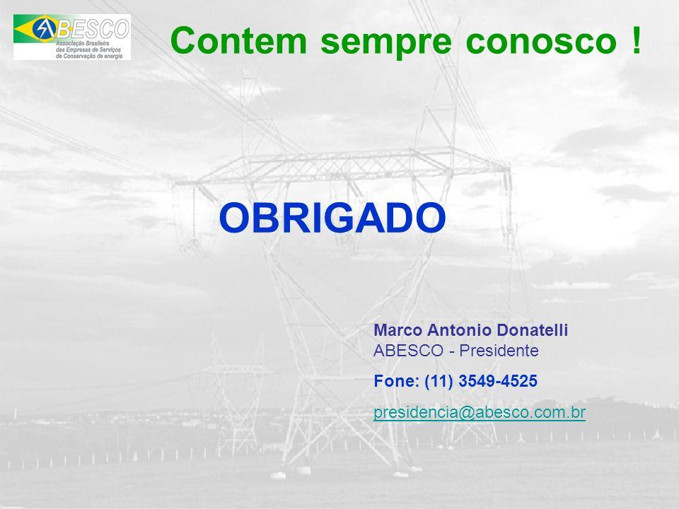 Contem sempre conosco ! OBRIGADO Marco Antonio Donatelli