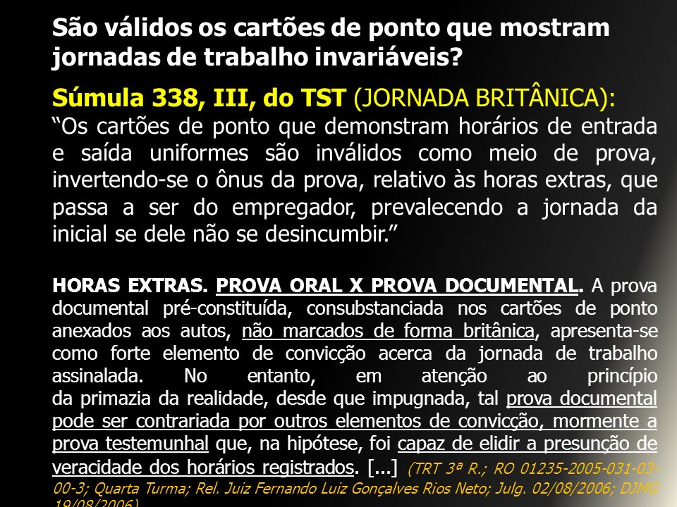 Súmula 338, III, do TST (JORNADA BRITÂNICA):