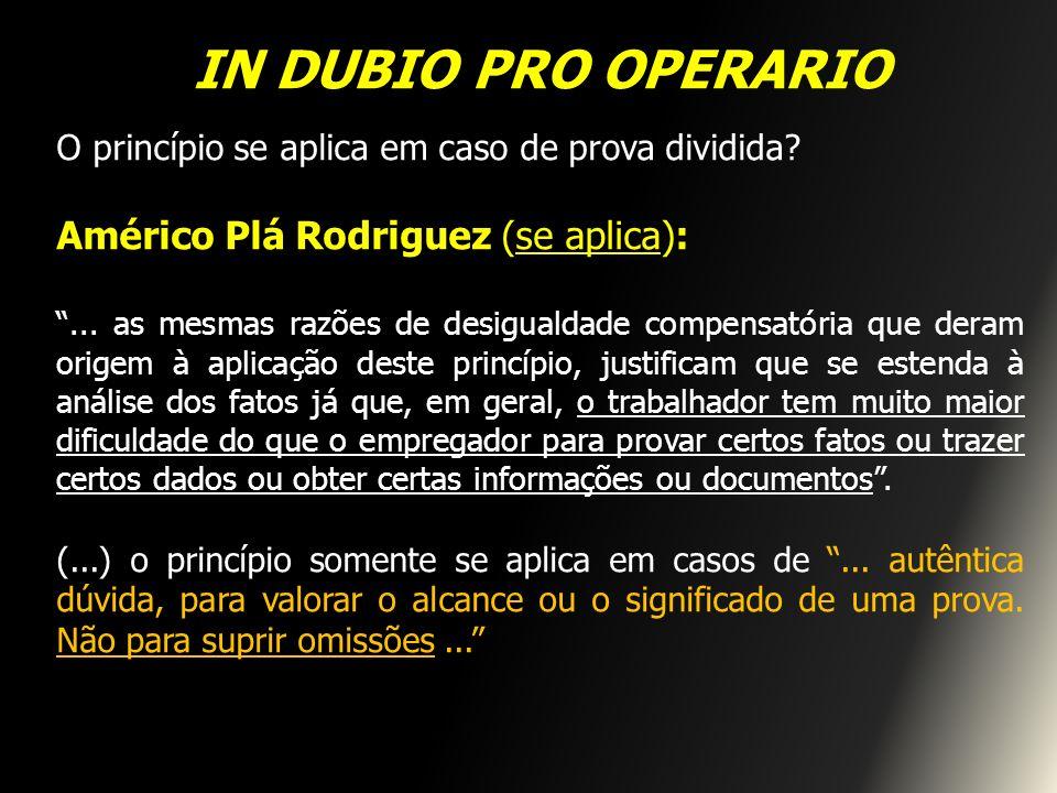 IN DUBIO PRO OPERARIO Américo Plá Rodriguez (se aplica):