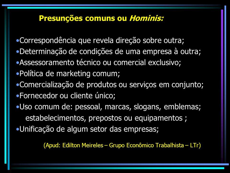 Presunções comuns ou Hominis: