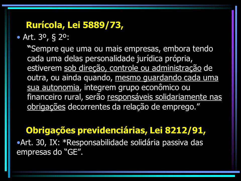 Rurícola, Lei 5889/73, Art. 3º, § 2º:
