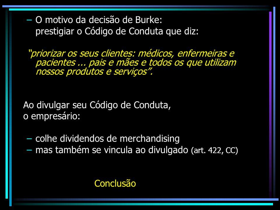 O motivo da decisão de Burke: