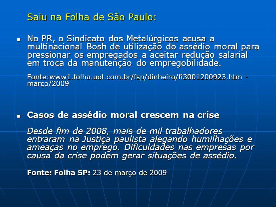 Saiu na Folha de São Paulo: