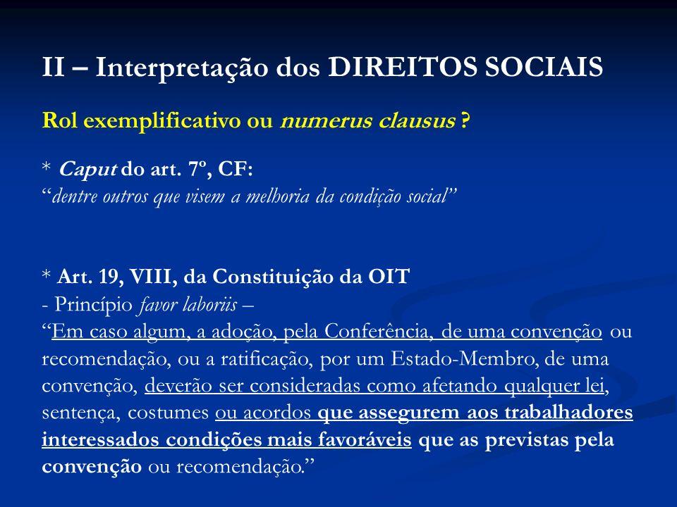 II – Interpretação dos DIREITOS SOCIAIS
