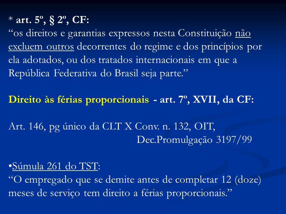 * art. 5º, § 2º, CF: