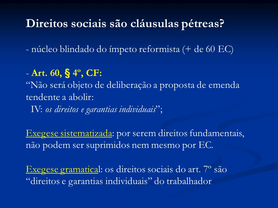 Direitos sociais são cláusulas pétreas