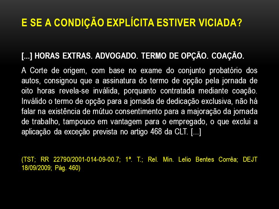 E SE A CONDIÇÃO EXPLÍCITA ESTIVER VICIADA