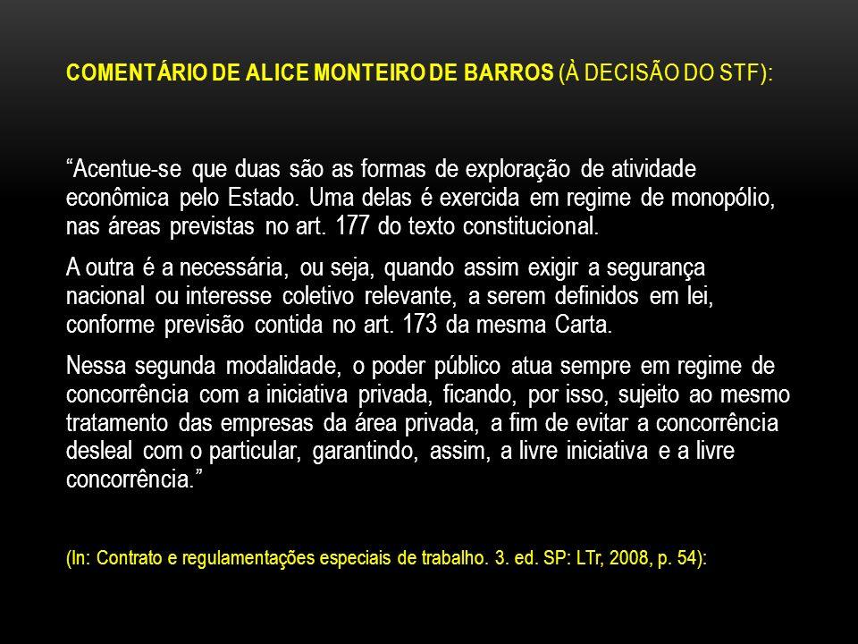 COMENTÁRIO DE ALICE MONTEIRO DE BARROS (À DECISÃO DO STF):