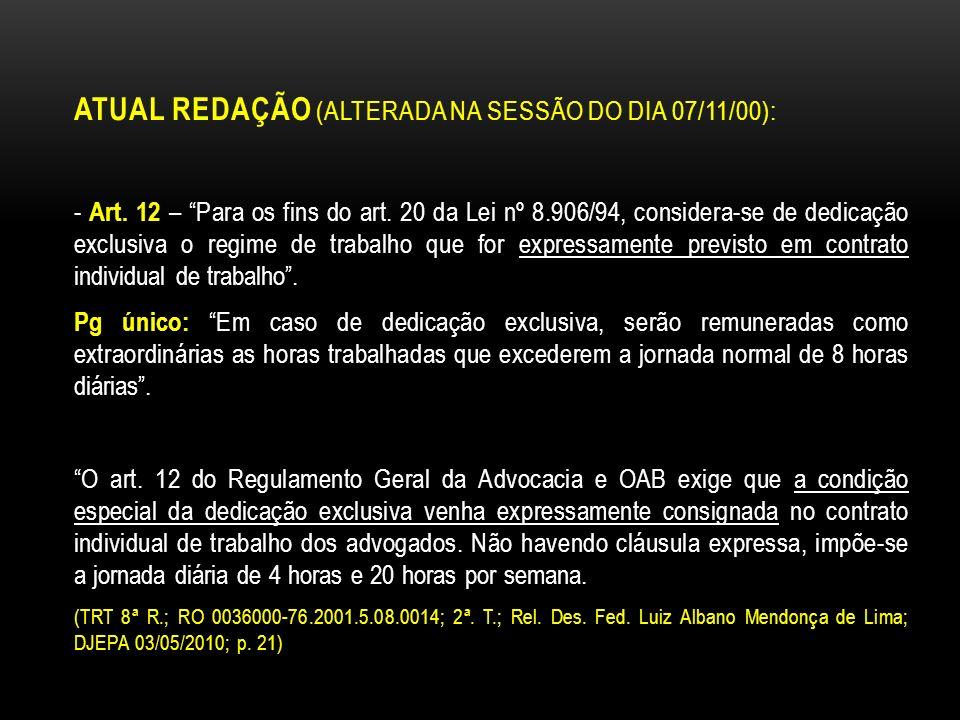 ATUAL REDAÇÃO (ALTERADA NA SESSÃO DO DIA 07/11/00):