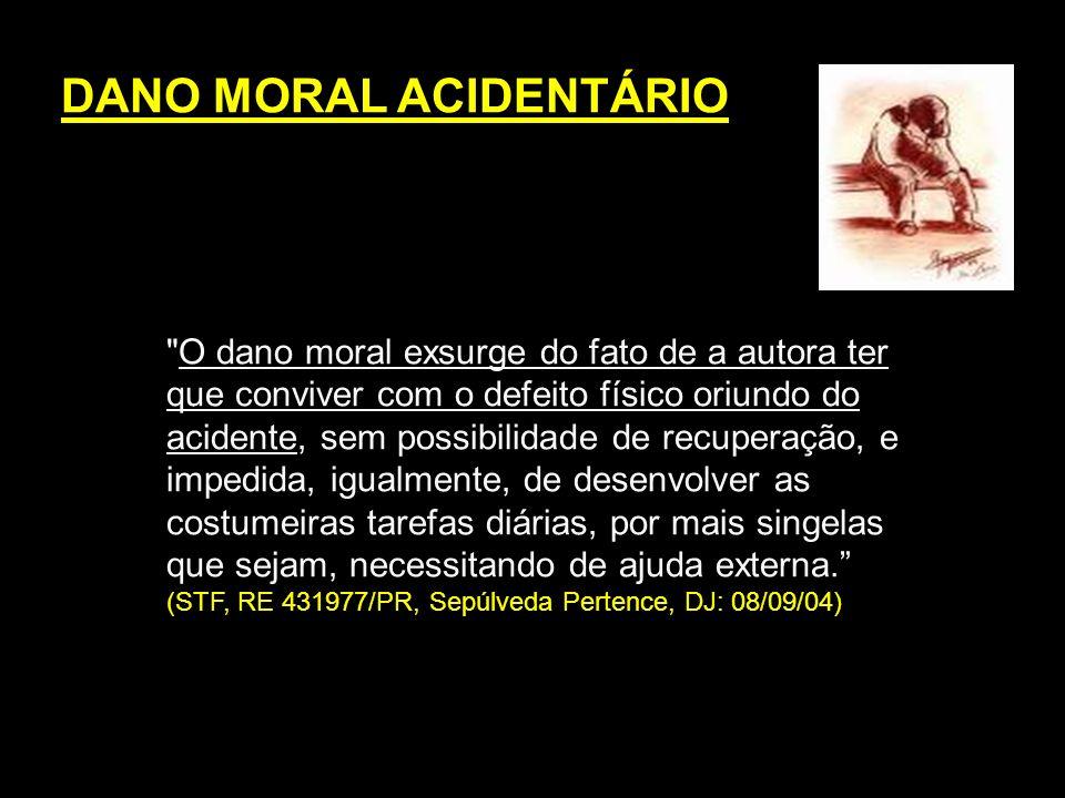 DANO MORAL ACIDENTÁRIO